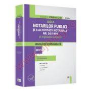 Legea notarilor publici si a activitatii notariale nr. 36/1995 si legislatie conexa legislatie consolidata: 2015