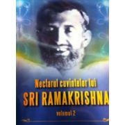 Nectarul cuvintelor lui Sri Ramakrishna vol. 2