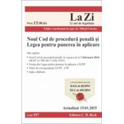 Noul Cod de procedura penala si Legea pentru punerea in aplicare. Actualizat la 15.01.2015