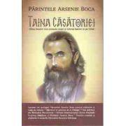 Parintele Arsenie Boca - Taina casatoriei