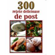 300 retete delicioase de post
