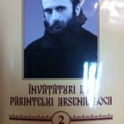 Invataturi ale Parintelui Arsenie Boca - volumul 2