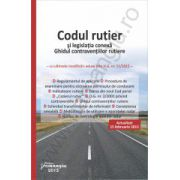 Codul rutier si legislatia conexa. Ghidul contraventiilor rutiere