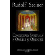 Conducerea spirituala a omului si a omenirii