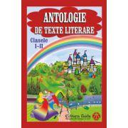 Antologie de texte literare - clasele I - II