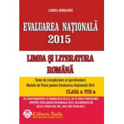Evaluarea Nationala 2015. Limba si Literatura Romana