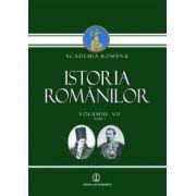 Istoria românilor - Volumul a VII -a Tom 1 si Tom 2