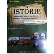 Istorie Compendiu pentru bacalaureat si admitere in invatamantul superior 2015