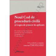 Noul Cod de procedura civila si Legea de punere in aplicare – actualizat 26 ianuarie 2015 Gabriel BOROI si Delia Narcisa THEOHARI – Analiza modificarilor si completarilor aduse prin Legea nr. 138/2014