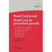 Noul Cod penal. Noul Cod de procedura penala. Editia a 3-a