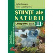 Ştiinţe ale naturii. Caiet pentru clasa a III-a