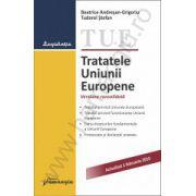 Tratatele Uniunii Europene. Actualizat 1 februarie 2015