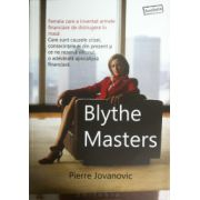 Blythe Masters - Femeia care a inventat armele financiare de distrugere in masa!