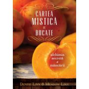 Cartea mistică de bucate alchimia secretă a mâncării