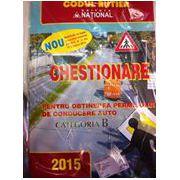 CHESTIONARE pentru obtinerea permisului de conducere auto categoria B - 15 Ianuarie 2015