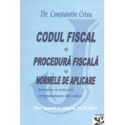 Codul fiscal. Procedura fiscala. Normele de aplicare. Text actualizat pana la 23. 02. 2015