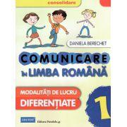 Mate 2015 - Comunicare in Limba Romana - Modalitati de Lucru Diferentiate - clasa 1
