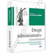 Drept administrativ. Activitatea administratiei publice. Domeniul public