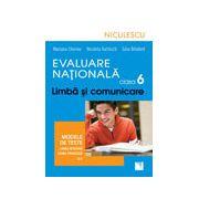 Evaluare Naţională clasa a VI-a. Limbă şi comunicare. Modele de teste pentru limba română şi limba franceză (L1)