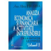Analiza economică și financiară a activității întreprinderii. De la intuiție la știință, volumul 2 (ediția a doua)