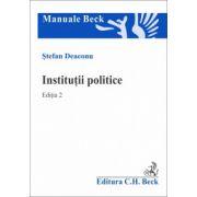 Institutii politice. Editia 2