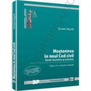Mostenirea in noul Cod civil. Studii teoretice si practice