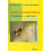 Optica geometrica, probleme captivante (cu solutii complete)