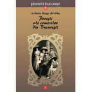 Poveşti ale comorilor din Bucureşti