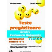 Teste Pregatitoare pentru Evaluarea Nationala - TIMSS - Matematica cls a IV-a