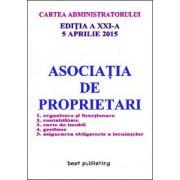 Asociatia de proprietari editia a XXI-a - 5 aprilie 2015