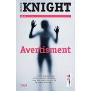 Avertisment (Renee Knight)