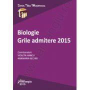 Biologie. Grile admitere 2015