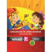 Comunicare in limba romana, caiet de aplicatii pentru clasa pregatitoare (Anca Veronica Taut)