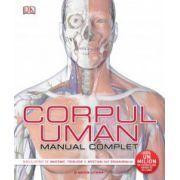 Corpul uman. Manual complet Ghid ilustrat de anatomie, fiziologie și afecțiuni ale organismului.