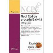 Noul Cod de procedura civila republicat si 12 legi uzuale actualizat 20 aprilie 2015