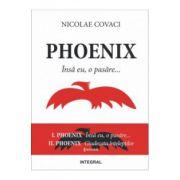Phoenix: Volumul 1 + 2 - Nicolae Covaci