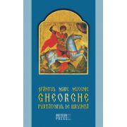 Sfântul Mare Mucenic Gheorghe Purtătorul de Biruinţă