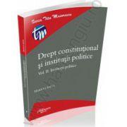 Drept constitutional si institutii politice. Vol. II. Institutii politice