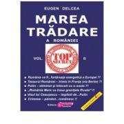 Marea Trădare a României - vol. II