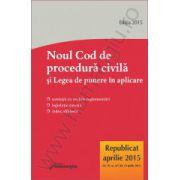Noul Cod de procedura civila republicat si Legea de punere in aplicare - actualizat 20 aprilie 2015