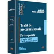Tratat de procedură penală. Partea specială -2015