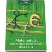 Matematica caiet pentru vacanta de vara clasa a VI-a. Clubul matematicienilor