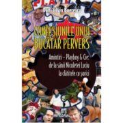 Confesiunile unui bucătar pervers - Dan-Silviu Boerescu