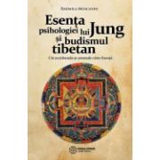 Esența psihologiei lui Jung și budismul tibetan Căi orientale și occidentale către Esență