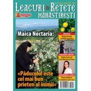 Leacuri & Retete Manastiresti nr. 4/ iunie – august 2015