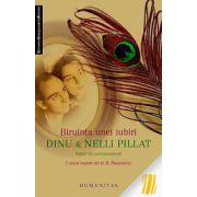 Biruința unei iubiri. Dinu & Nelli Pillat. Pagini de corespondența