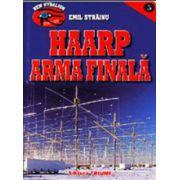 Haarp, arma finala - Emil Strainu