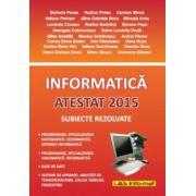 Informatică - Atestat 2015 - Subiecte rezolvate