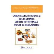 Carentele nutritionale si bolile cronice. Deficite nutritionale induse de medicamente
