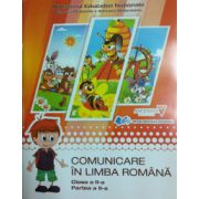 Comunicare in limba romana. Manual pentru clasa a II-a - Semestrele I si II. Contine si editia digitala la ambele semestre